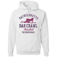 Bachelorette Crawl Hoodie