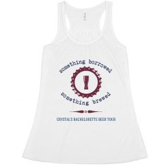 Something Borrowed, Something Brewed Bachelorette Tank