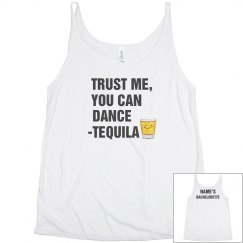 Trust Tequila Dancing Bachelorette