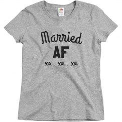 00ead846 Married AF Custom Date Tee. Married AF Custom Date Tee. $24.97 $14.97. Ladies  Relaxed Fit Basic Promo Tee