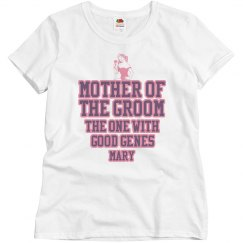 Good Genes Groom's Mom