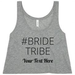 Custom Hashtag Bride Tribe