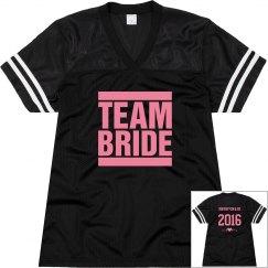 Team Bride! Jersey
