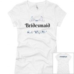 Bridesmaid Shirt #2