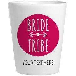 Bride Tribe Shot Glass