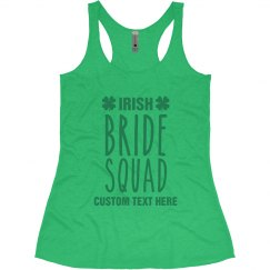 Custom Irish Bride Squad