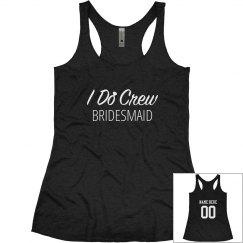 The Bride's I Do Crew