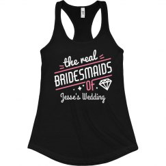 Real Bridesmaids Custom Racerback