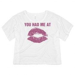 You Had Me At Kiss