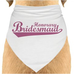 Honorary Bridesmaid Dog Bandana