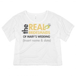 Real Bridesmaids Tee