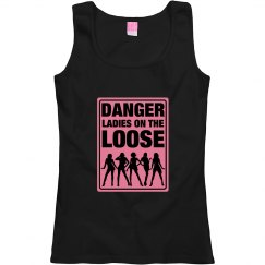Danger Ladies On The Loose T-shirt