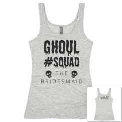 Bridesmaid Ghoul Squad