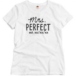 Mr. & Mrs. Perfect EST. Custom Date Matching For Her