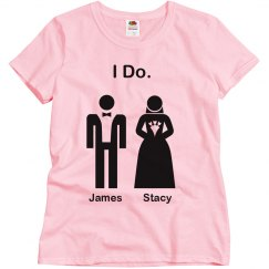 I Do Bride and Groom Tee