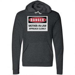 Danger Mother-in-law hoodie
