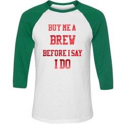 Buy Me a Brew Tshirt
