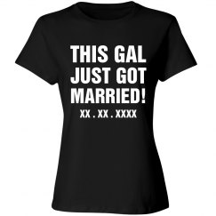 Custom This Gal Just Got Married