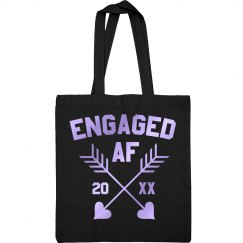 Engaged AF Custom Tote
