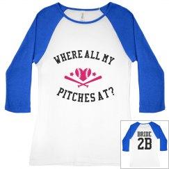 Bride to Be - Softball