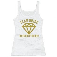 Team Bride Matron of Honor Tshirt