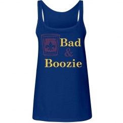 Bad & Boozie