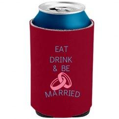 Eat Drink Married Koozie