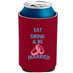 Eat Drink Married Koozie