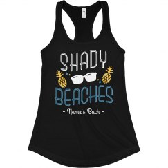 Shady Beaches Custom Bachelorette