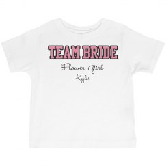 Team Bride Flower Girl
