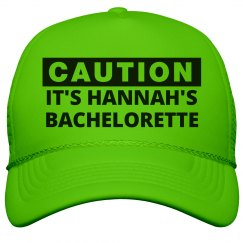 Caution It's The Bachelorette