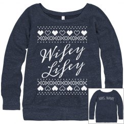 Custom Wifey Lifey Ugly Sweater
