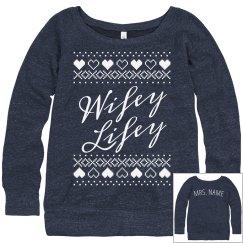 Custom Wifey Lifey Ugly Sweater