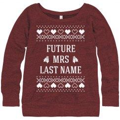 Future Mrs Custom Christmas Sweater