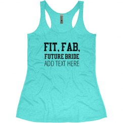 Fit, Fab, Future Bride To Be