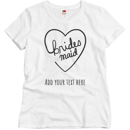 3b38c99585 Personalized Bridesmaid Tee Ladies Relaxed Fit Basic Promo T-Shirt