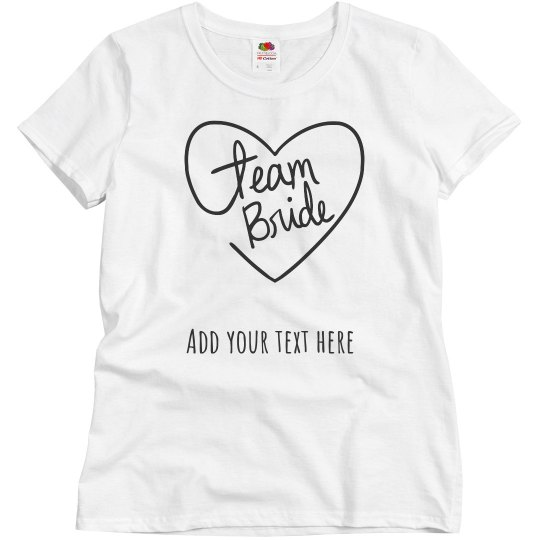 168b963197c1a Personalized Team Bride Tee