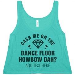 Howbow Dah Dance Bachelorette