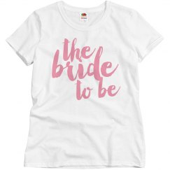 The Bride To Be Script