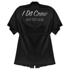 Custom Text I Do Crew