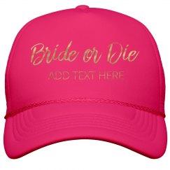 Metallic Bride Or Die