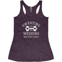 Custom Sweating For The Wedding