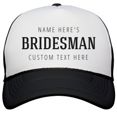 Custom Bridesman Hat Bachelorette