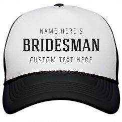 Custom Bridesman Hat Bachelorette