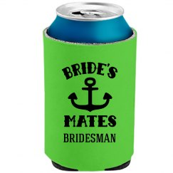 Bridesman Koozie Bachelorette Party