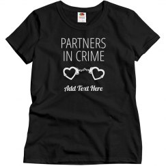 Partners In Crime Matching Custom Handcuff Tee