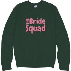 Bride Squad Sweatshirt
