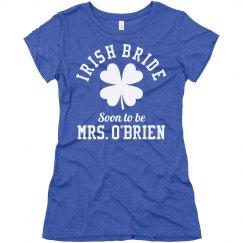 Soon to Be Irish Bride