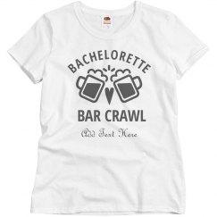 Custom Bachelorette Bar Crawl