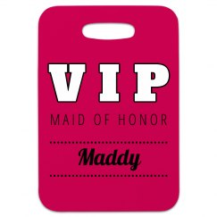 Maid Of Honor VIP